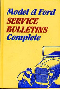 [Model A Ford Service Bulletins]